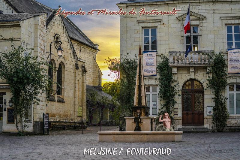 MÉLUSINE A FONTEVRAUD - Légendes et Miracles de Fontevrault
