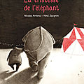 La tristesse de l'éléphant - nicolas antona & nina jacqmin