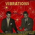 Cal Tjader Don Elliott - 1956 - Vibrations (Savoy)