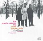 Ornette Coleman trio at the Golden Circle Stockholm vol 1