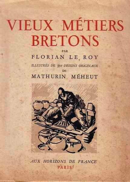 Vieux métiers bretons Méheux