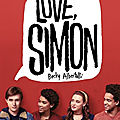 Love, simon/moi, simon, 16 ans, homo sapiens