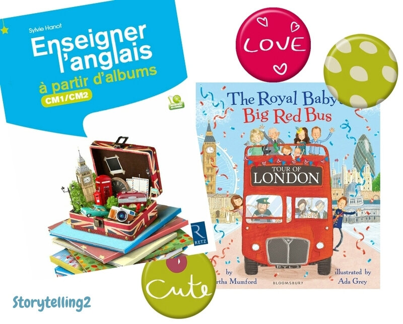 The Royal Baby's Big Red Bus / Enseigner l'anglais à partir d' albums, Retz : bonus