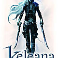 [chronique] keleana, tome 1 : l'assassineuse de sarah j. maas