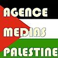 Agence médias palestine : dernières !