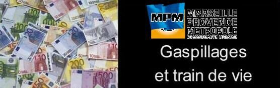 Gaspillage et train de vie - MPM