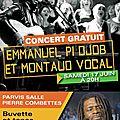 Concert de emmanuel pi djob à montaud le 17 juin