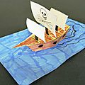 Une carte pop up bateau de pirate