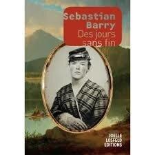 """Résultat de recherche d'images pour """"Sebastian Barry Des jours sans fin"""""""