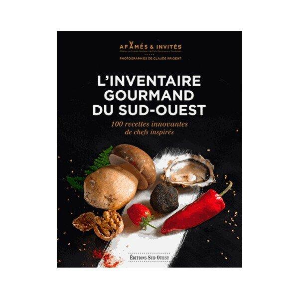 l-inventaire-gourmand-du-sud-ouest-100-recettes-innovantes-de-chefs-inspires