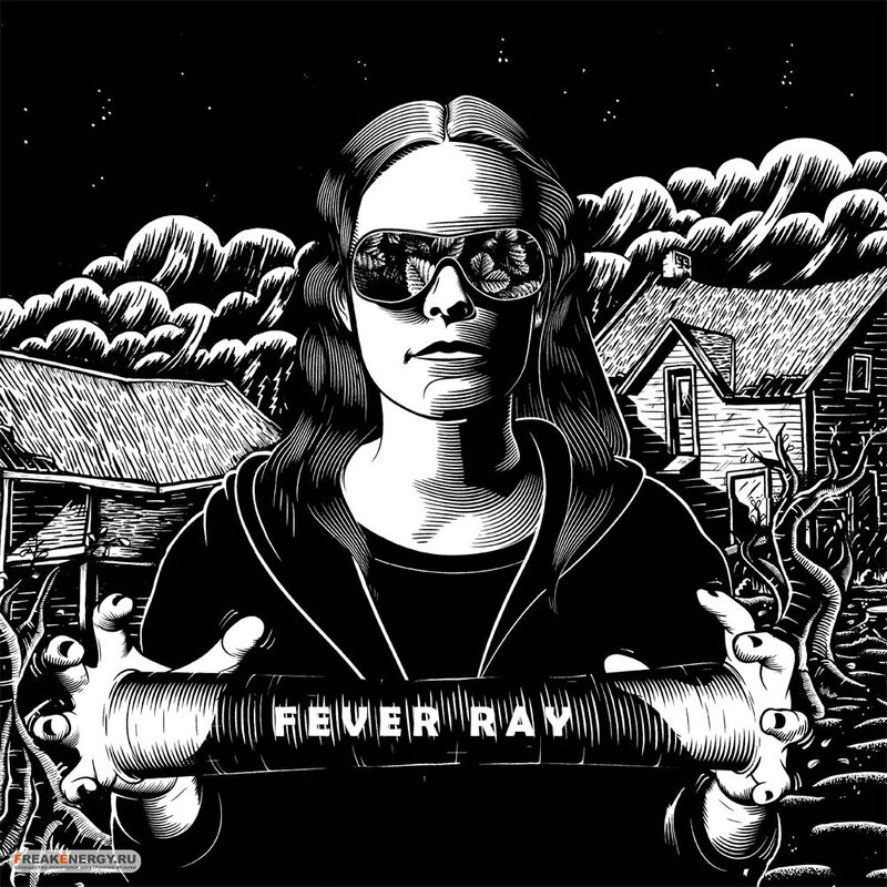 13 - Fever Ray - Fever Ray