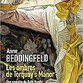 Les ombres de torquay's manor, d'anne beddingfeld